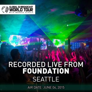 Global DJ Broadcast Jun 04 2015 - World Tour: Seattle