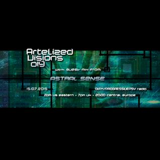 Artelized Visions 019 (July 2015) with guest Astral Sense on DI FM