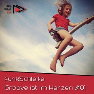 Groove ist im Herzen #01