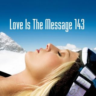 Love Is The Message 143