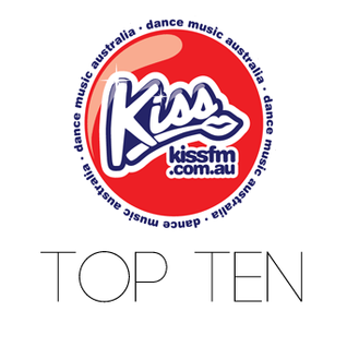 Kiss FM Dance Music Australia Top Ten 25th September 2013