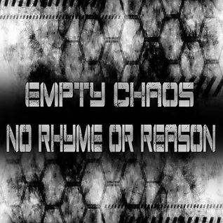 Empty Chaos Show 7-16-16 No Rhyme or Reason