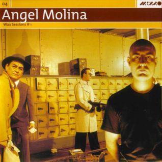 Angel Molina - Wax Sessions