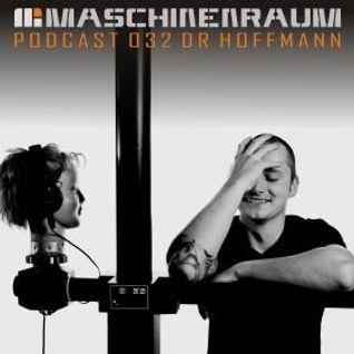 Maschinenaum Podcast 032 - Dr. Hoffmann
