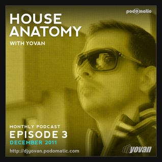 House Anatomy with Yovan - Episode 3