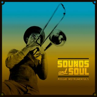 Sounds and Soul - ska and reggae instrumentals