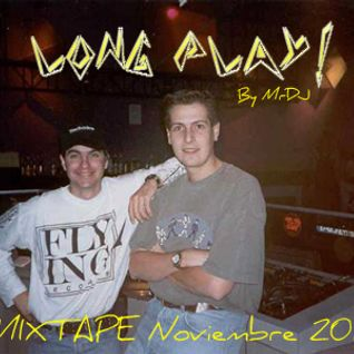 Long Play MIXTAPE Noviembre 14 By MrDJ