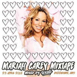 Mariah Carey Mixtape Mixed By Weslo
