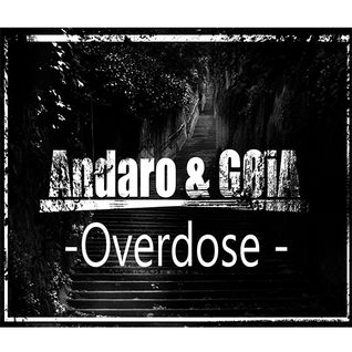Andaro & GØiA - Overdose (Winter Promo Mix )