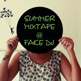 Summer Mixtape @ Fake Dj