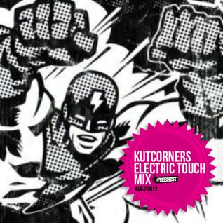 Kutcorners - Electric Touch Mix