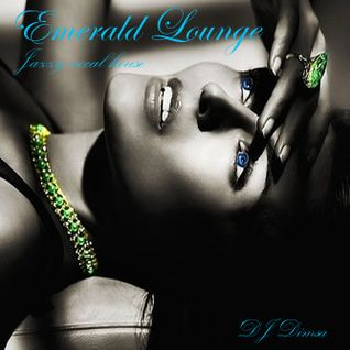 Emerald Lounge - Deep Jazzy Vocal House (2014)