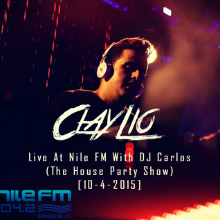 Clay Lio Live At Nile FM With DJ Carlos (The House Party Show) [10-4-2015]