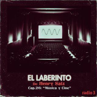 """El Laberinto de Henry Saiz – Ep #26 """"Musica y Cine"""""""