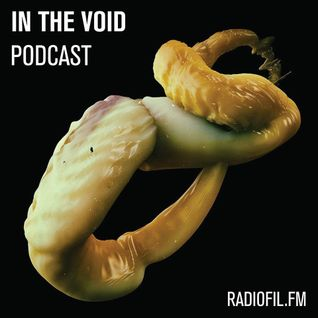 In The Void Podcast 001 | radiofil.fm