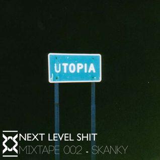 Next Level Shit Podcast #002 - Skanky