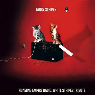 "Яoaming Empire Radio : Tribute vol ""Tabby Stripes"" White Stripes/Jack White tribute by Sagg"