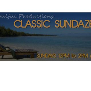 Classic Sundaze 26th Jun 2016 - guest mix in 2nd hour from Soulful Grooves