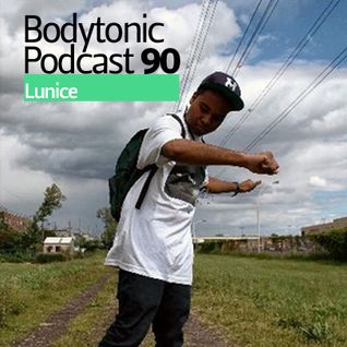 Bodytonic Podcast 090 : Lunice