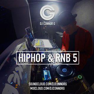 @DJCONNORG - HipHop & RnB 5