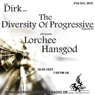 Dirk - Host Mix - The Diversity Of Progressive 25 (21st Oct. 2015) on DeepHouseParadeRadio.de