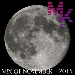 Mix Of November 2015 (mixed by MARV!N K!M) [+ FREE DOWNLOAD]