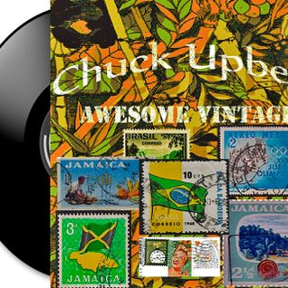 Chuck Upbeat - Awesome Vintage (live mix)