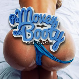 DJ SASE @ PA MOVER ESE BOOTY