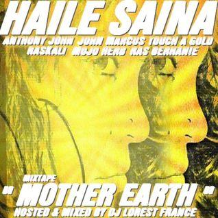 "BRAND NEW 2K14**HAILE SAINA ""MIXTAPE MOTHER EARTH"""