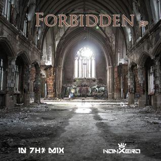 nonXero - Forbidden EP Exclusive Mix