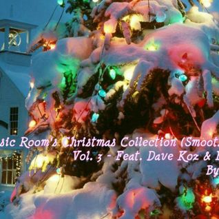 The Music Room's Christmas Collection (Smooth Jazz) Vol.3 - By: DOC (12.03.11)
