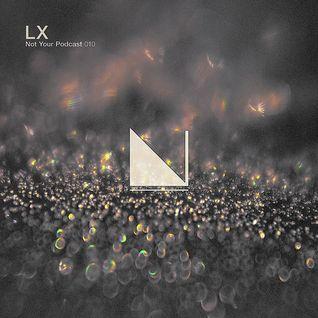 NYP™ 010 — LX