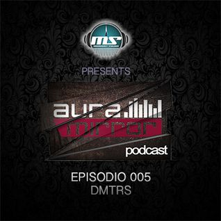 The MidNight Sounds Radio Pres. Aura Mirror Podcast episodio 005 - DMRTS
