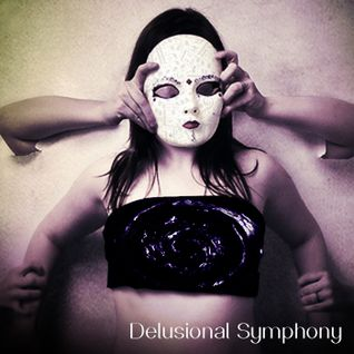 058 - Delusional Symphony