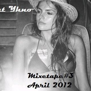 Mixetape #3 April 2012
