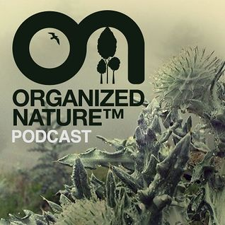 Gabriel & Dresden - Organized Nature Radio 040 on DI.FM - 01-Dec-2014 [Sh4R3 OR Di3]