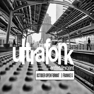 Ultrafonk Presents October Open Format by Frankie G
