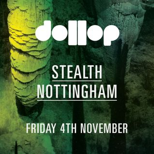Dollop 4th November at Stealth - Mix by Sean O'Rourke