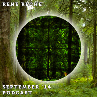RENE RECHE - September '14 Podcast