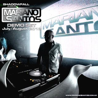 Mariano Santos @ Demo Set (July - August 2012)