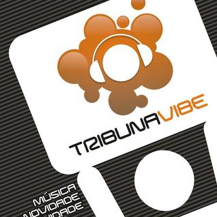 Tribuna Vibe Drops [12/12/2014]