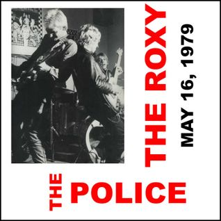 The Police 1979-5-16 The Roxy, Pacific Beach, San Diego,CA