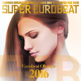 Eurobeat Olympic 2016 DISC-1
