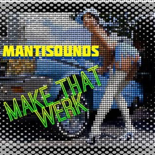 mantisounds - make that werk