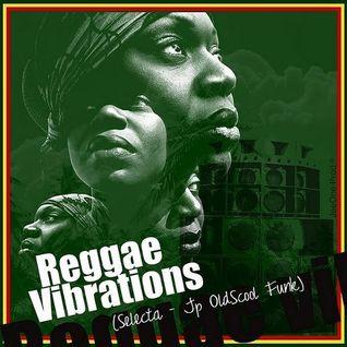 reggae vibrations (selecta - jp oldscool funk)