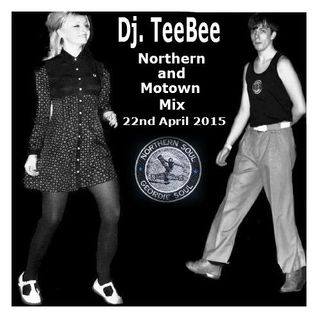 Northern & Motown mix 22nd April 2015