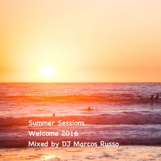 DJ Marcos Russo @ Summer Sessions 2016