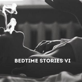 BEDTIME STORIES VI