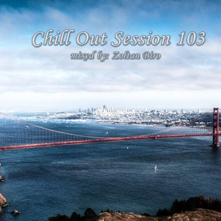 Chill Out Session 103