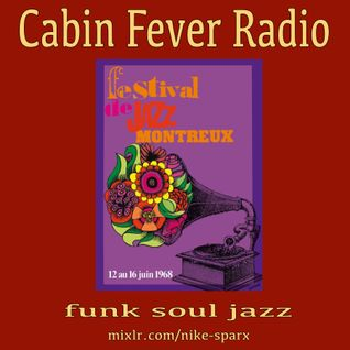 Cabin Fever Radio #4